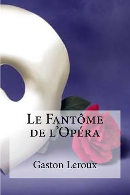 Le Fantome De L Oper...
