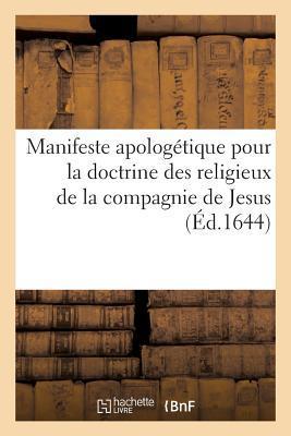Manifeste Apologetique pour la Doctrine des Religieux de la Compagnie de Jesus