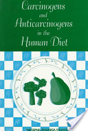 Carcinogens and Anticarcinogens in the Human Diet
