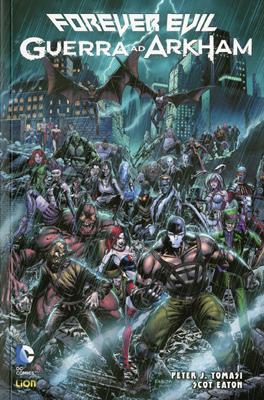 Forever Evil: Guerra ad Arkham