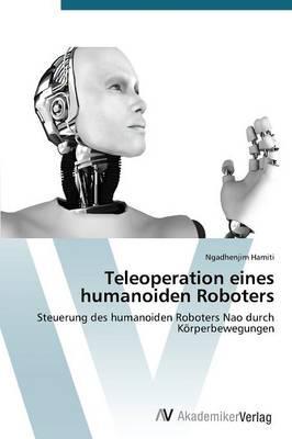 Teleoperation eines humanoiden Roboters