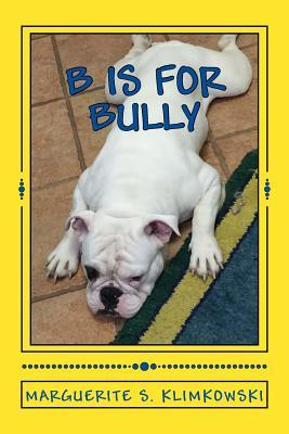 """B"" Is For Bully"""