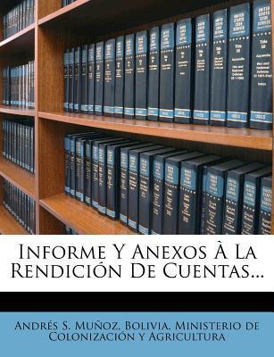Informe y Anexos La Rendici N de Cuentas...