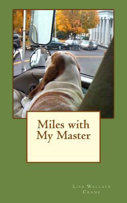 Miles With My Master