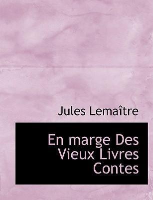 En Marge Des Vieux Livres Contes