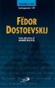 Fëdor Dostoevskij. Invito alla lettura