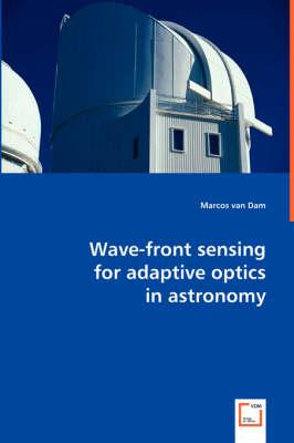 Wave-front Sensing for Adaptive Optics in Astronomy