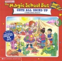 The Magic School Bus Gets All Dried Up