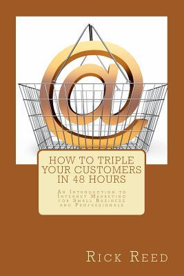 How to Triple Your Customers in 48 Hours