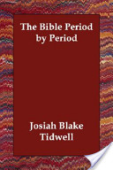 The Bible Period by Period
