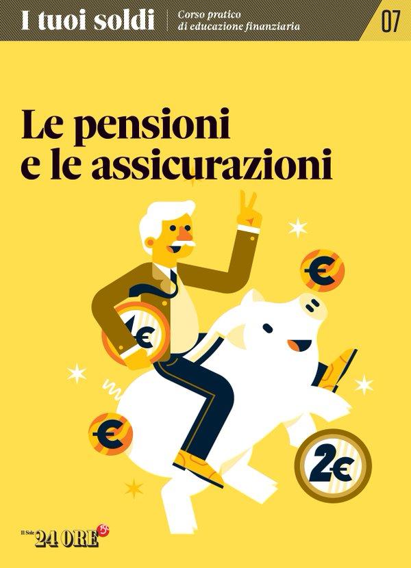 I tuoi soldi - Corso pratico di educazione finanziaria - vol. 7