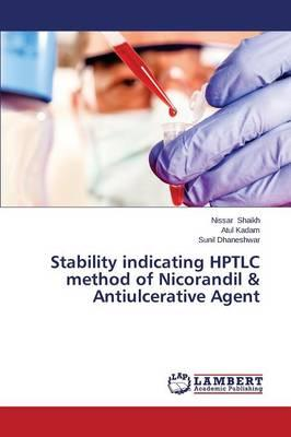 Stability indicating HPTLC method of Nicorandil & Antiulcerative Agent