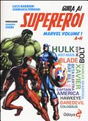 Guida ai supereroi Marvel Vol. 1