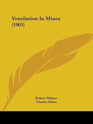 Ventilation in Mines (1903)