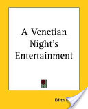 A Venetian Night's Entertainment