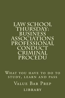 Business Associations, Professional Conduct, Criminal Procedure