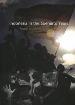 Indonesia in the Soeharto Years