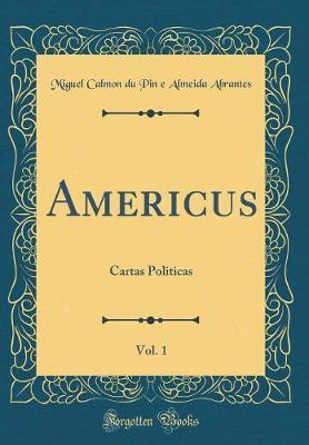 Americus, Vol. 1