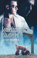Something Shattered