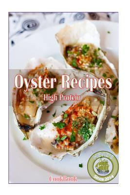 High Protein Oyster ...