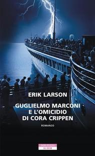 Guglielmo Marconi e ...