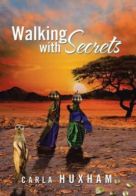 Walking With Secrets