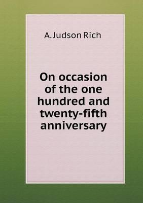 On Occasion of the One Hundred and Twenty-Fifth Anniversary