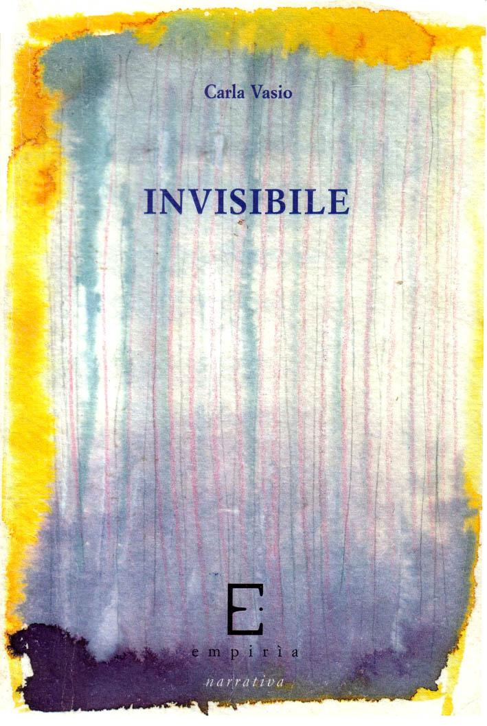 Invisibile. Viviana,...