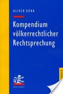 Kompendium völkerrechtlicher Rechtsprechung