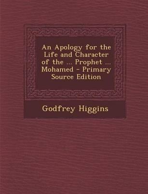 An Apology for the Life and Character of the ... Prophet ... Mohamed