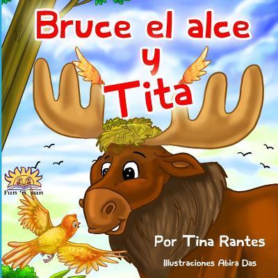 Bruce El Alce Y Tita