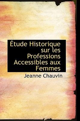 Etude Historique Sur Les Professions Accessibles Aux Femmes