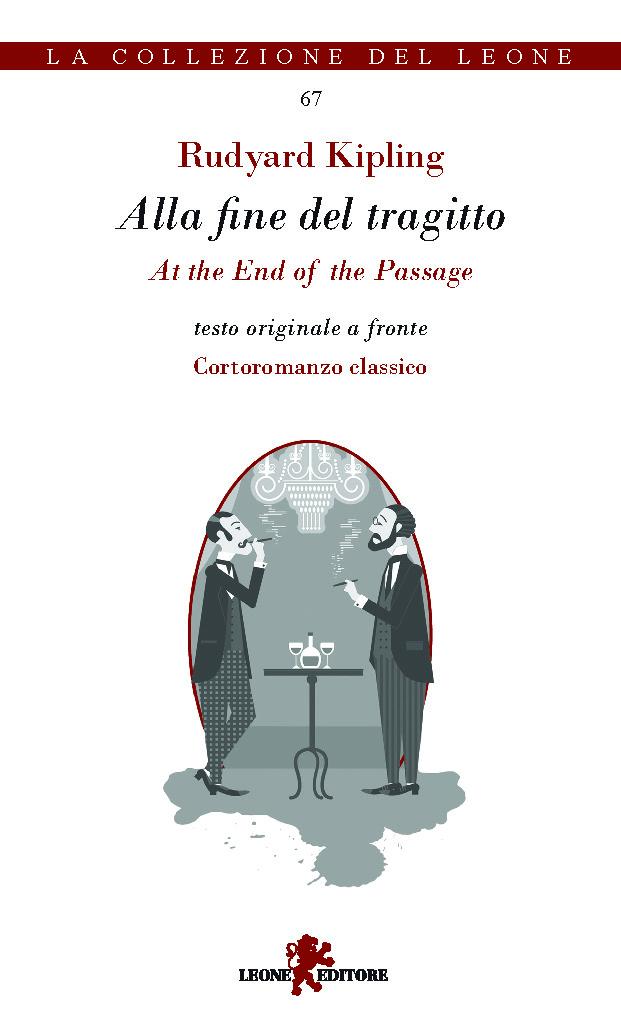 Alla fine del tragitto / At the End of the Passage