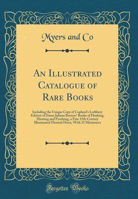 An Illustrated Catalogue of Rare Books