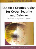 Applied Cryptography for Cyber Security and Defense