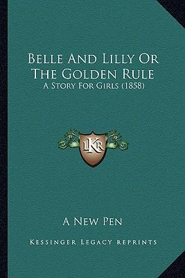 Belle and Lilly or the Golden Rule