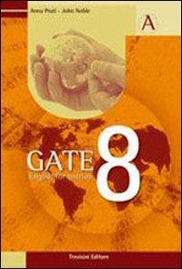 Gate 8. English for tourism. Con espansione online. Con CD Audio. Per gli Ist. tecnici e professionali