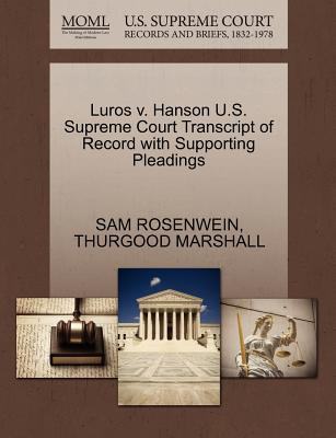 Luros V. Hanson U.S. Supreme Court Transcript of Record with Supporting Pleadings
