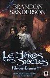 Le Héros des Siècl...