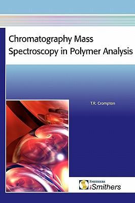 Chromatography Mass Spectroscopy in Polymer Analysis