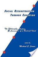 Social Reconstruction Through Education