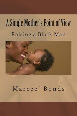 A Single Mother's Point of View