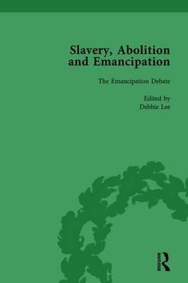 Slavery, Abolition and Emancipation Vol 3