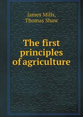 The First Principles of Agriculture