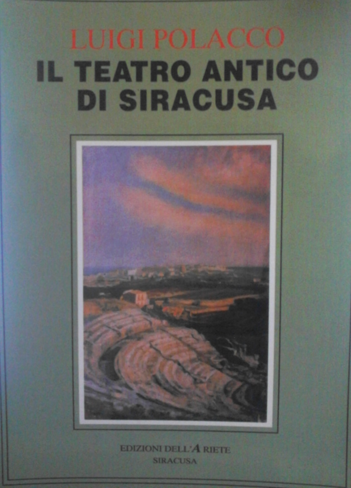 Il teatro antico di Siracusa