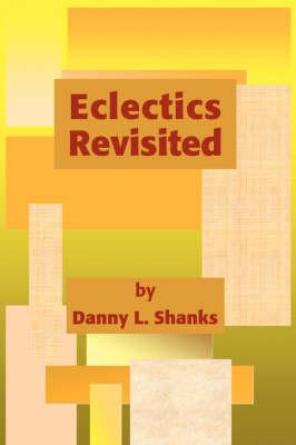 Eclectics Revisited
