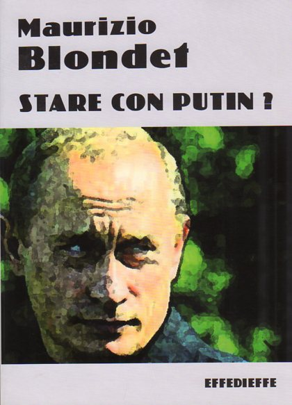 Stare con Putin?