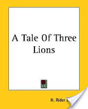 A Tale of Three Lion...