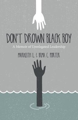 Don't Drown Black Boy