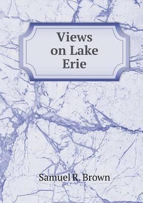 Views on Lake Erie